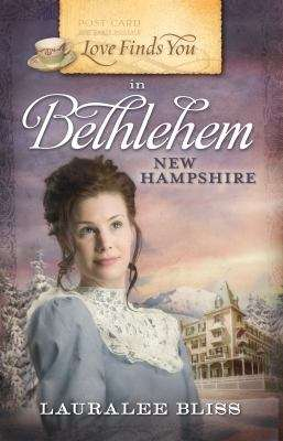 Love Finds You in Bethlehem, New Hampshire