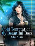 Cold Temptation: Volume 1 (Volume 1 #1)