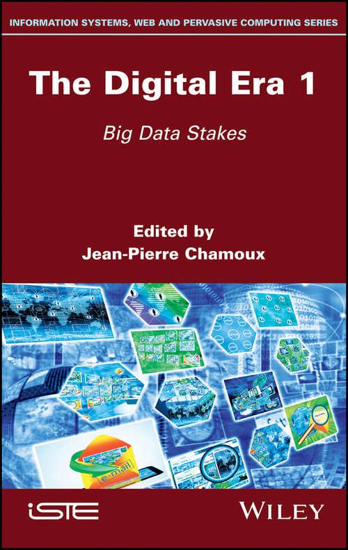 The Digital Era 1: Big Data Stakes