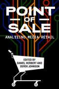 Point of Sale: Analyzing Media Retail