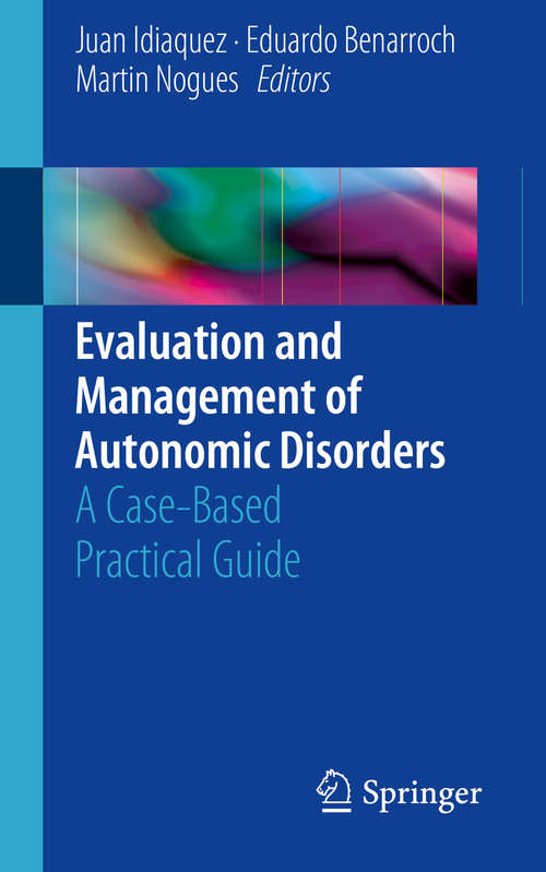 Evaluation and Management of Autonomic Disorders: A Case-based Practical Guide