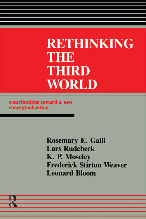 Rethinking The Third World: Contributions Towards A New Conceptualization