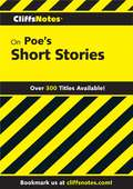 CliffsNotes on Poe's Short Stories