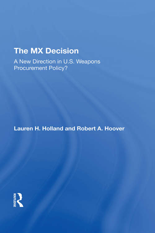 The Mx Decision: A New Direction In U.s. Weapons Procurement Policy?
