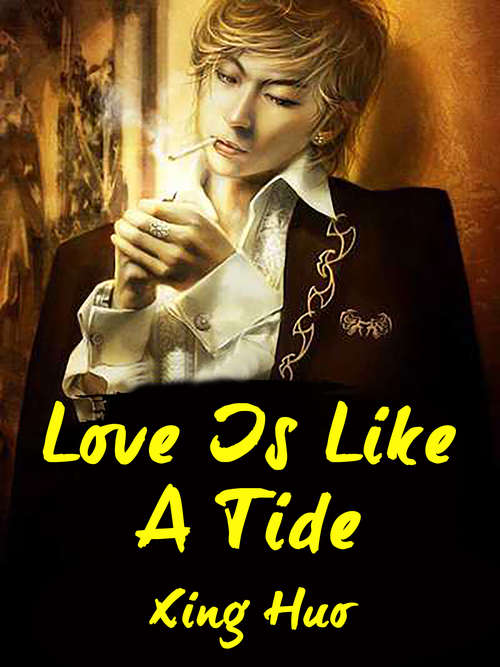Love Is Like A Tide: Volume 3 (Volume 3 #3)