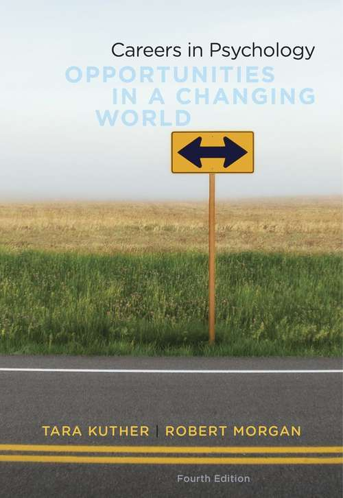 Careers in Psychology: Opportunities in a Changing World (Fourth Edition)