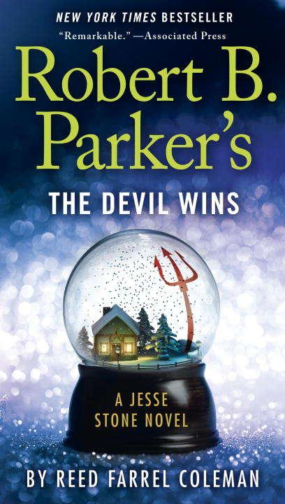 Robert B. Parker's The Devil Wins (A Jesse Stone Novel #14)