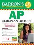 Barron's AP European History (7th Edition)
