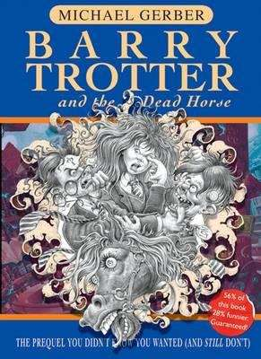 Barry Trotter and the Dead Horse (Barry Trotter, #3)