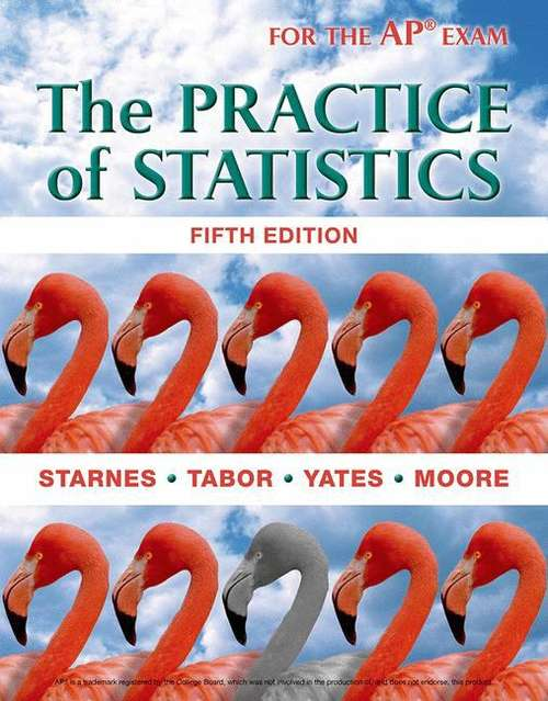 The Practice of Statistics (For the AP Exam)