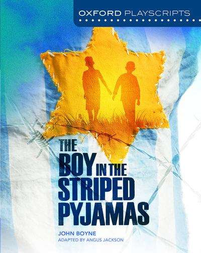 Oxford Playscripts The Boy In The Striped Pyjamas Pdf Uk