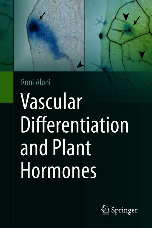 Vascular Differentiation and Plant Hormones