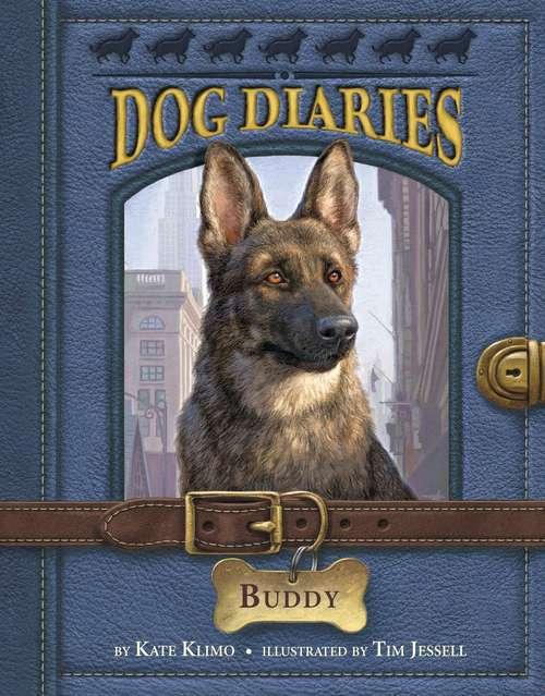 Dog Diaries #2: Buddy (Dog Diaries #2)