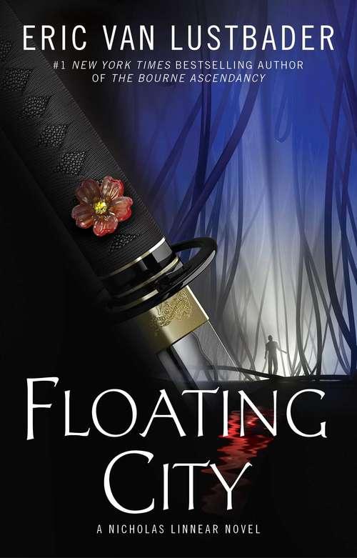 Floating City: A Nicholas Linnear Novel (Shadow Warrior Ser. #5)