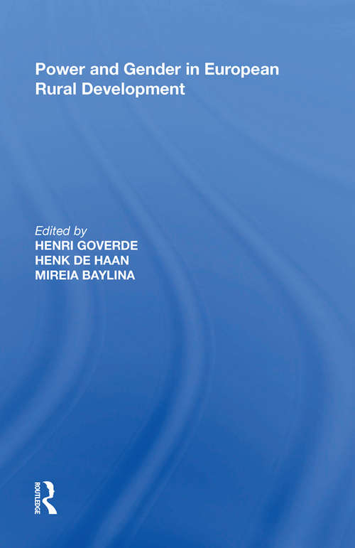 Power and Gender in European Rural Development (Perspectives On Rural Policy And Planning Ser.)