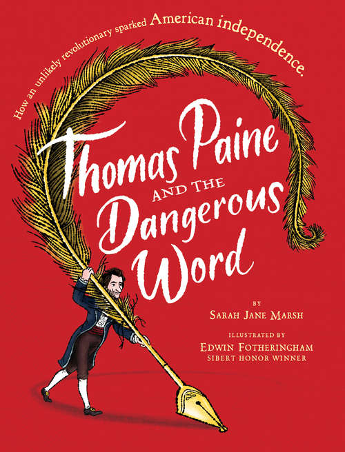 Thomas Paine and the Dangerous Word (Hyperion Picture Book (eBook))