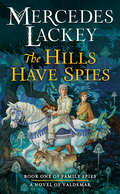 The Hills Have Spies (Valdemar: Family Spies #1)