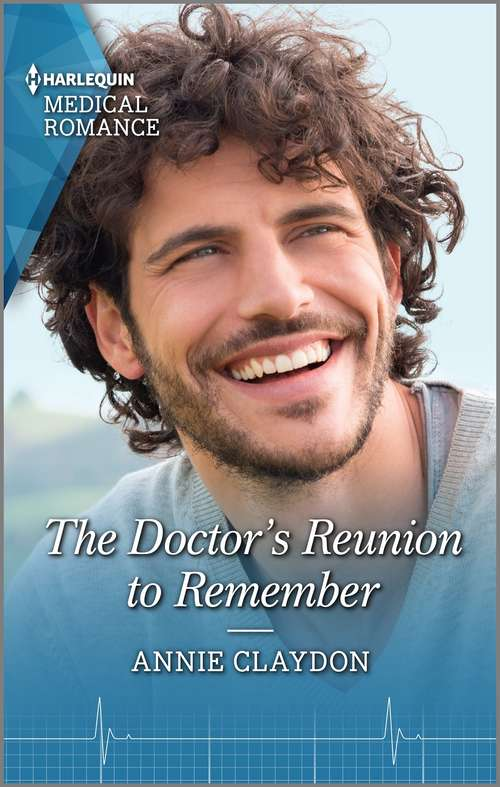 The Doctor's Reunion to Remember (Reunited at St. Barnabas's Hospital #2)