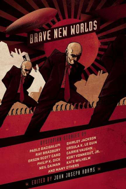 Brave New Worlds: Dystopian Stories