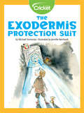 The Exodermis Protection Suit