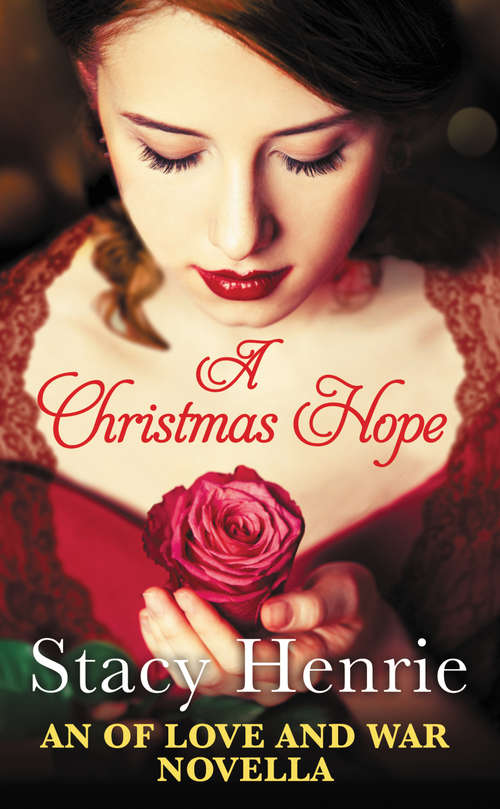 A Christmas Hope (Of Love and War #2)