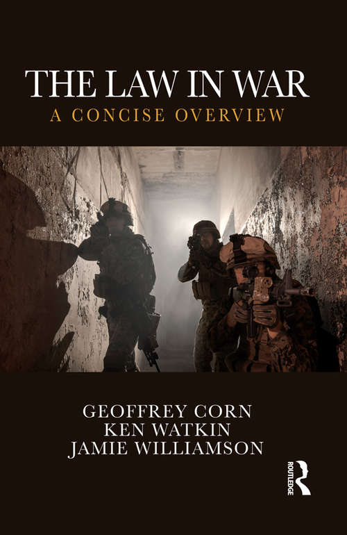 The Law in War: A Concise Overview