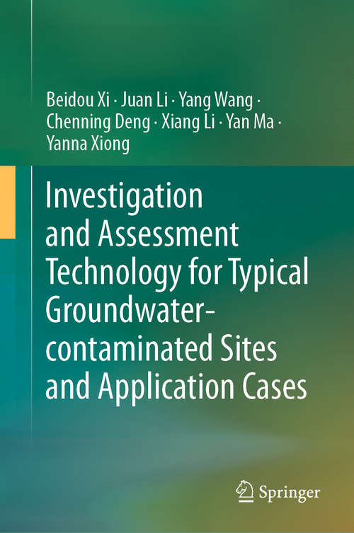 Investigation and Assessment Technology for Typical Groundwater-contaminated Sites and Application Cases