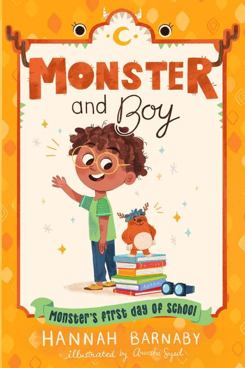 Monster and Boy: Monster's First Day of School (Monster and Boy #2)