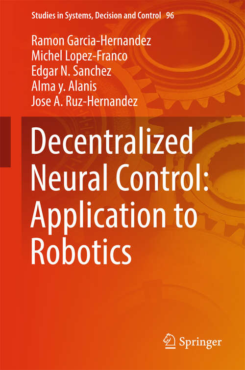 Decentralized Neural Control: Application to Robotics