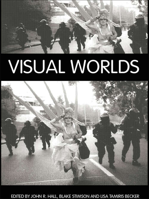 Visual Worlds (International Library of Sociology)