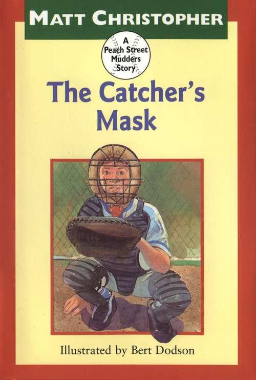 The Catcher's Mask: A Peach Street Mudders Story (Peach Street Mudders)
