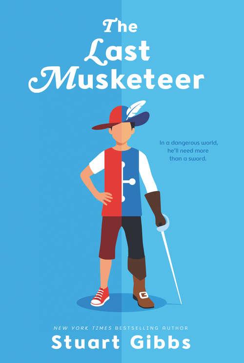 The Last Musketeer (Last Musketeer #1)