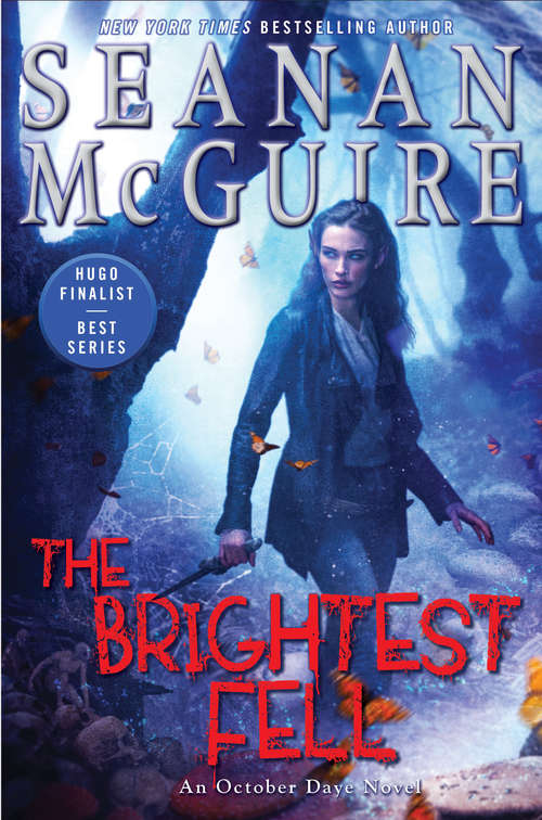 The Brightest Fell (October Daye #11)