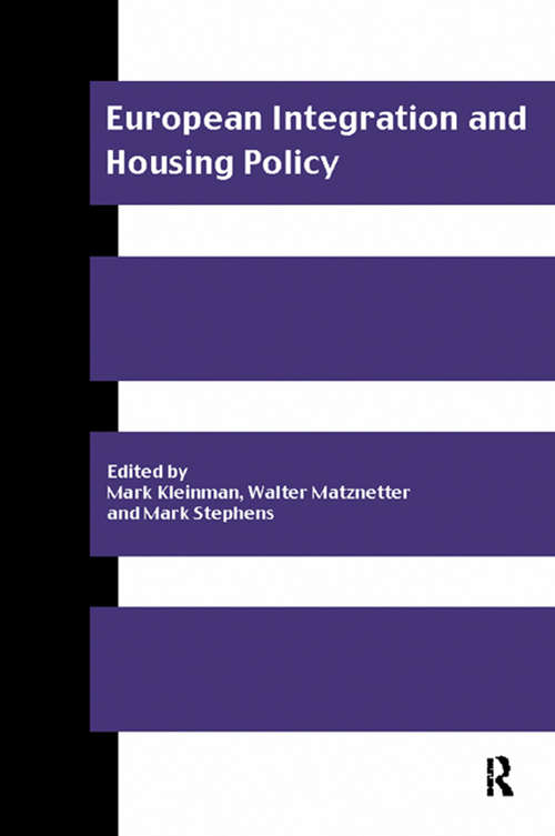 European Integration and Housing Policy (Routledge/rics Issues In Real Estate And Housing Ser.)