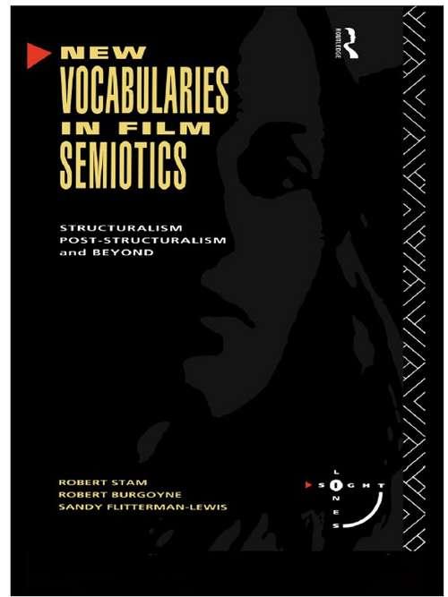 New Vocabularies in Film Semiotics