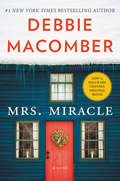 Mrs. Miracle: A Novel (Mrs. Miracle #1)