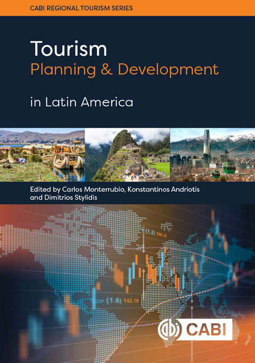 Tourism Planning and Development in Latin America
