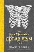 The Dark Missions of Edgar Brim