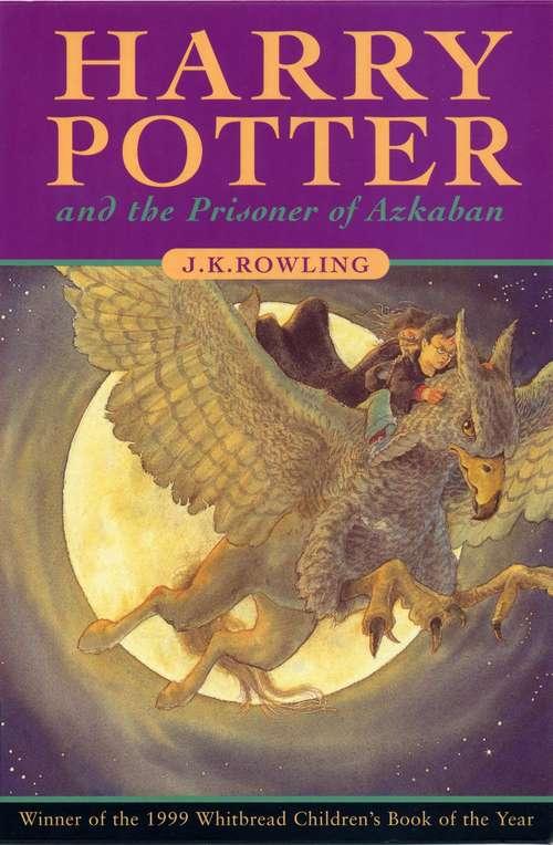 Harry Potter and the Prisoner of Azkaban (Harry Potter #3; British Edition)