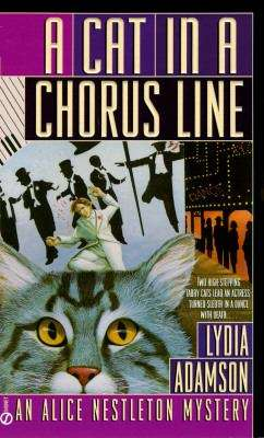 A Cat in a Chorus Line (An Alice Nestleton Mystery #13)