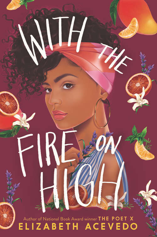 Collection sample book cover With the Fire on High by Elizabeth Acevedo