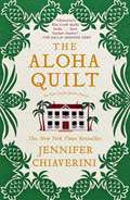 The Aloha Quilt (Elm Creek Quilts #16)