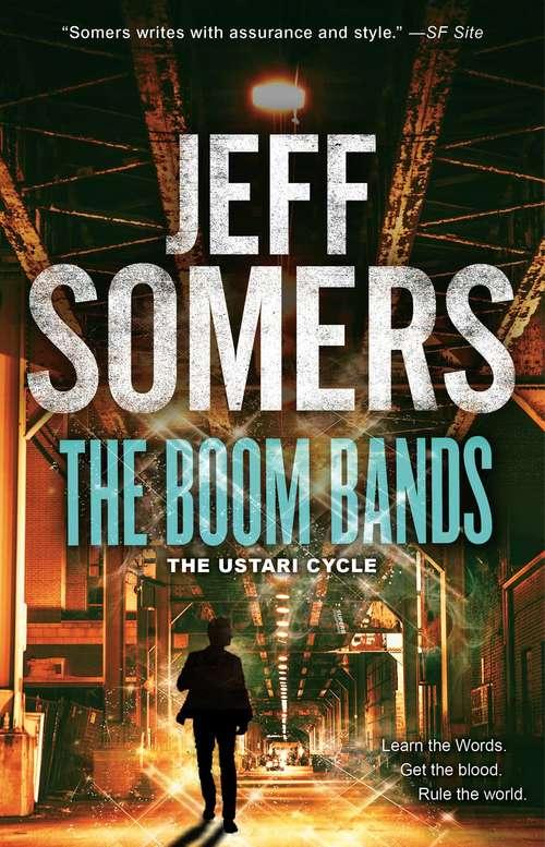 The Boom Bands (The Ustari Cycle #5)
