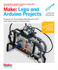 Make: Projects for extending MINDSTORMS NXT with open-source electronics
