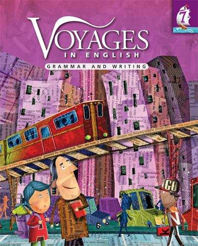 Voyages in English: Grammar and Writing Grade 7