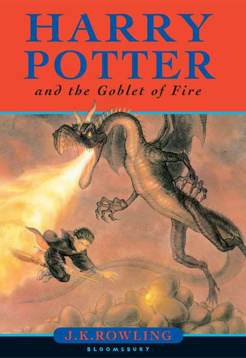Harry Potter and the Goblet of Fire (Harry Potter #4; British Edition)