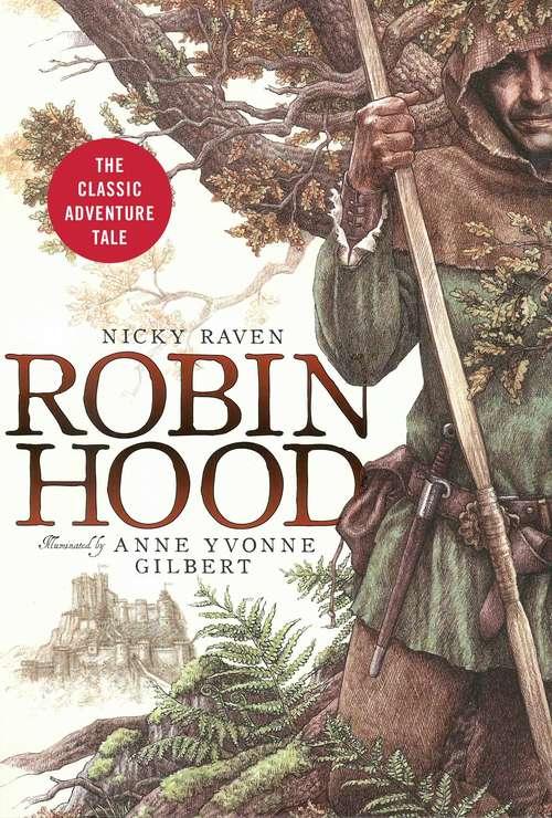Robin Hood: The Classic Adventure Tale (Collector's Classics Ser.)