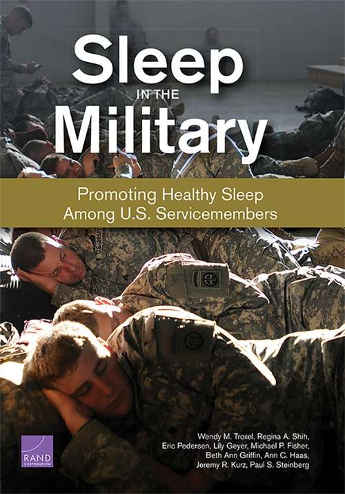 Sleep in the Military: Promoting Healthy Sleep Among U.S. Servicemembers