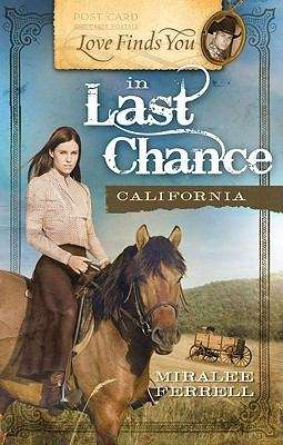 Love Finds You in Last Chance, CA (Love Finds You #5)