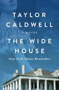 The Wide House: A Novel